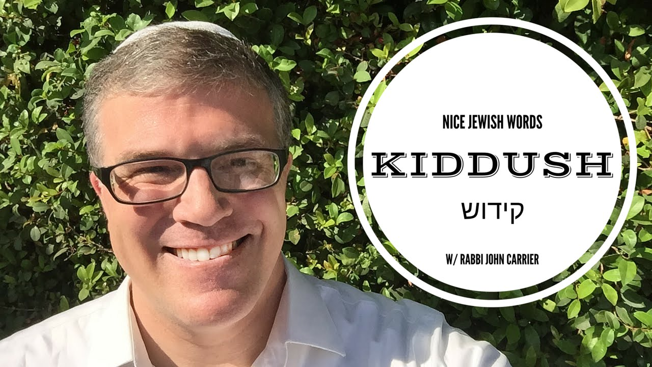 What is Kiddush?