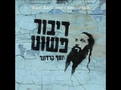 Yosef Karduner: Original Melody for Eishet Chayil