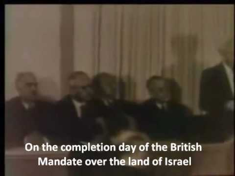 The Declaration of the Establishment of the State of Israel (Text & Video)