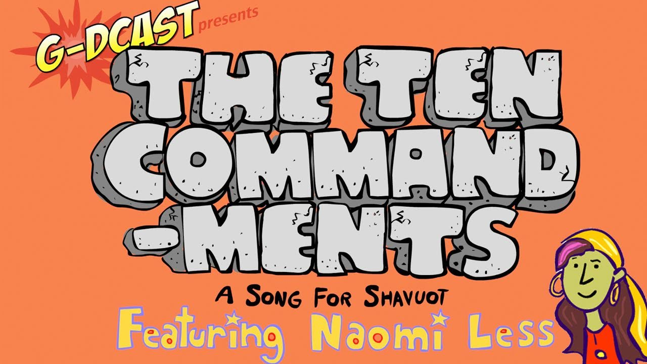 The Ten Commandments: A Shavuot Song for Kids