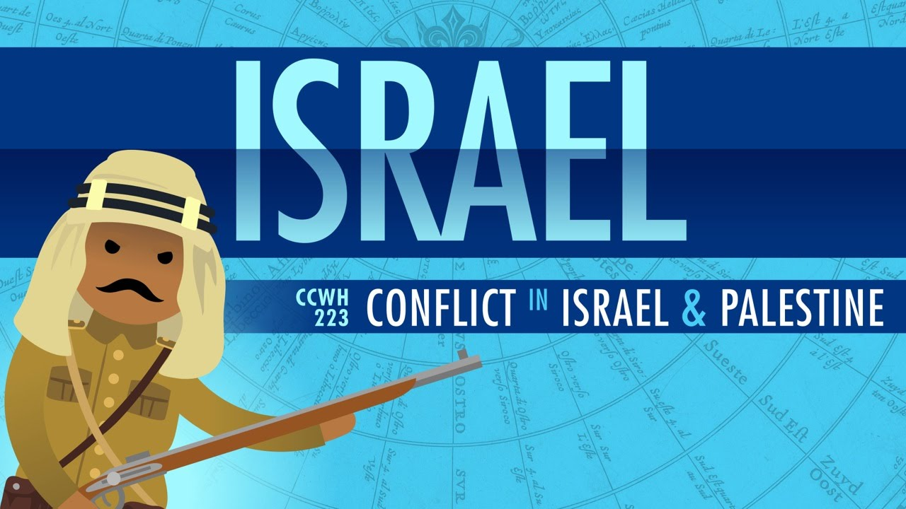 Crash Course World History: Conflict in Israel and Palestine