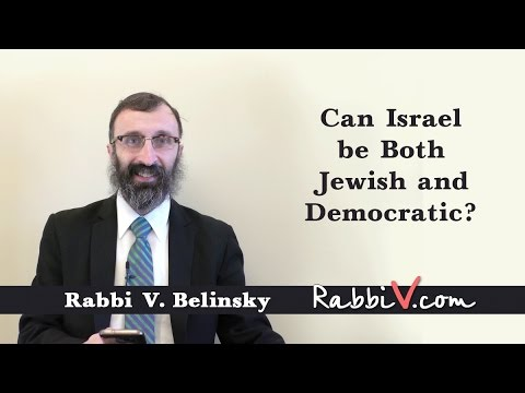 Can Israel be Both Jewish & Democratic?
