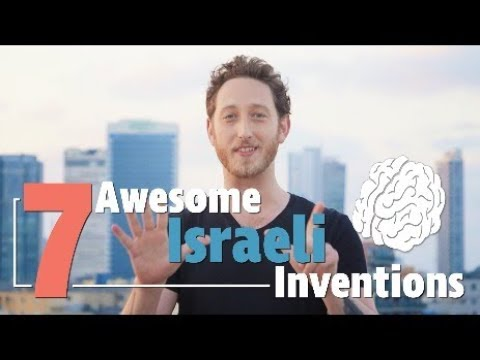 7 Life-Changing Israeli Inventions