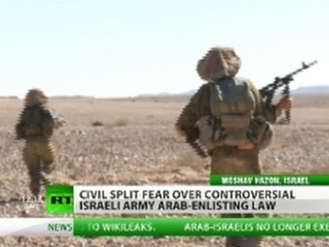 Fighting for the Enemy? Arab-Israelis Who Reject & Support Military Service