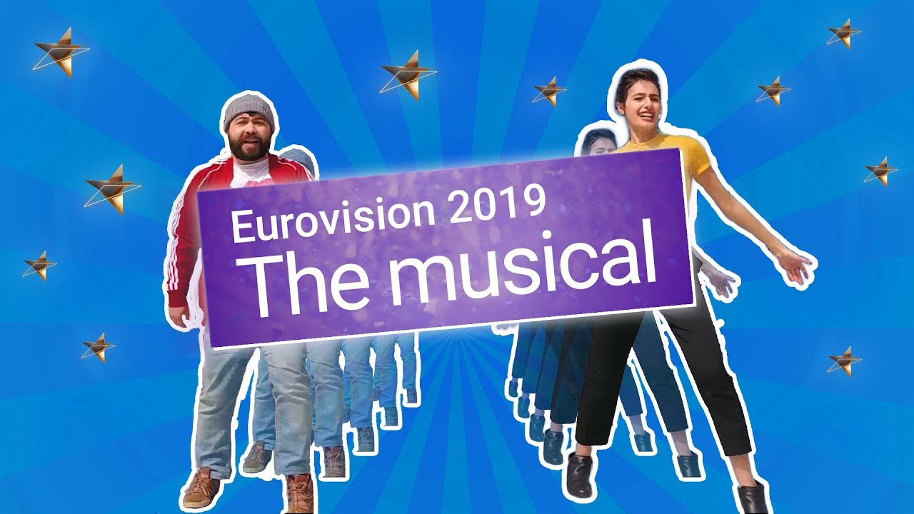 Eurovision 2019: The Musical