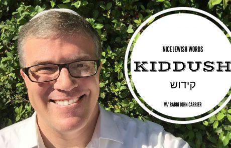 What is Kiddush?