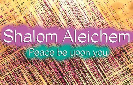 Friday Night & Beyond: Insights on Shalom Aleichem (Plus Text & Audio)